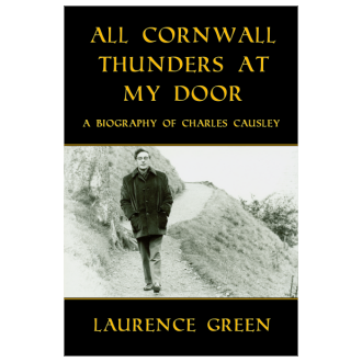Laurence Green - All Cornwall Thunders at My Door (2013)
