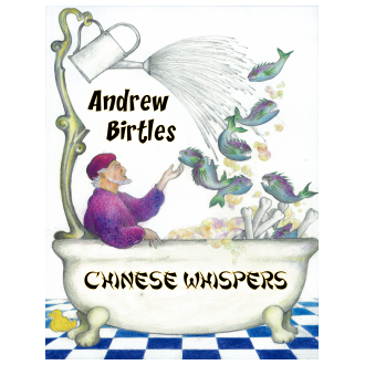 Andrew Birtles - Chinese Whispers (2014)