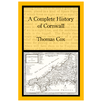 Thomas Cox - A Complete History of Cornwall (2020)