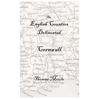 Thomas Moule - The English Counties Delineated: Cornwall (2007)