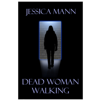 Jessica Mann - Dead Woman Walking (2013)