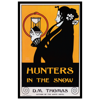 D. M. Thomas - Hunters in the Snow (2014)